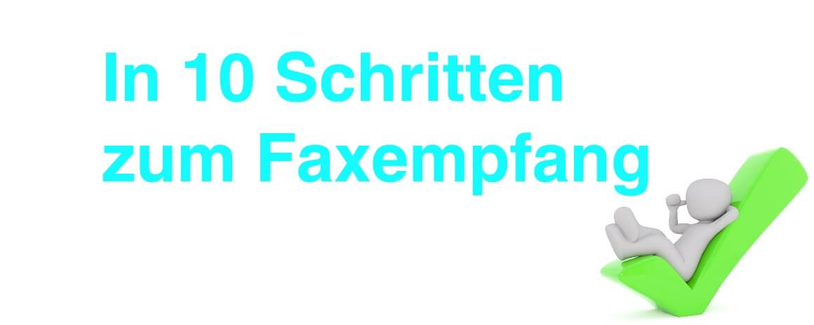 In 10 Schritten zum Faxempfang Schriftzug